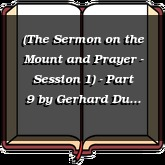 (The Sermon on the Mount and Prayer - Session 1) - Part 9