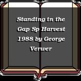 Standing in the Gap Sp Harvest 1988