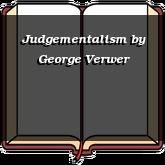 Judgementalism