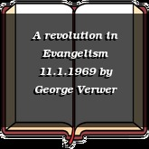 A revolution in Evangelism 11.1.1969
