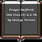 Prayer Seffield Old Univ CU 4.3.78