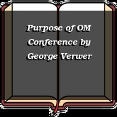 Purpose of OM Conference