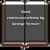 Good communications