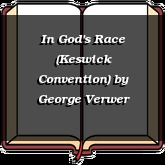 In God's Race (Keswick Convention)