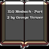 ILG Mosbach - Part 2