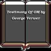 Testimony Of OM