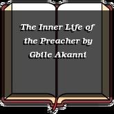 The Inner Life of the Preacher