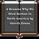 4 Reasons Why We Need Revival In North America