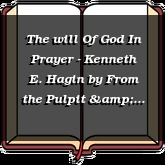 The will Of God In Prayer - Kenneth E. Hagin
