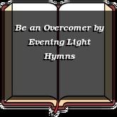 Be an Overcomer