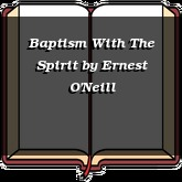 Baptism With The Spirit