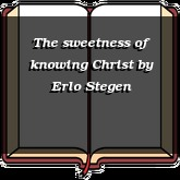The sweetness of knowing Christ