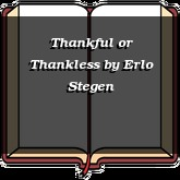 Thankful or Thankless