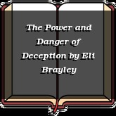 The Power and Danger of Deception