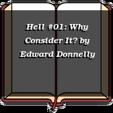 Hell #01: Why Consider It?