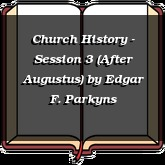Church History - Session 3 (After Augustus)