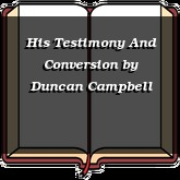 His Testimony And Conversion