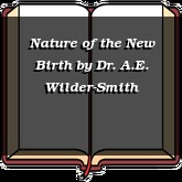 Nature of the New Birth