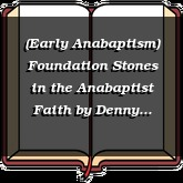 (Early Anabaptism) Foundation Stones in the Anabaptist Faith