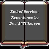 End of Service - Repentance