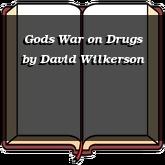 Gods War on Drugs