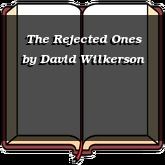 The Rejected Ones