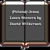 (Poland) Jesus Loves Sinners