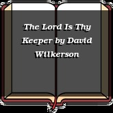 The Lord Is Thy Keeper