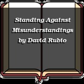 Standing Against Misunderstandings