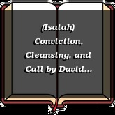 (Isaiah) Conviction, Cleansing, and Call