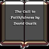 The Call to Faithfulness