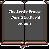 The Lord's Prayer - Part 2