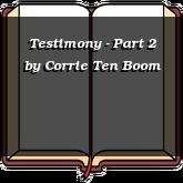 Testimony - Part 2