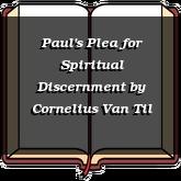 Paul's Plea for Spiritual Discernment