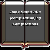 Don't Stand Idle (compilation)