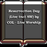Resurrection Day (Live incl SW)