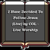 I Have Decided To Follow Jesus (Live)