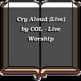 Cry Aloud (Live)
