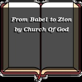 From Babel to Zion