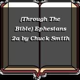 (Through The Bible) Ephesians 2a