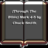 (Through The Bible) Mark 4-5