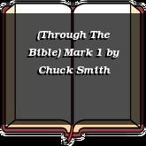 (Through The Bible) Mark 1