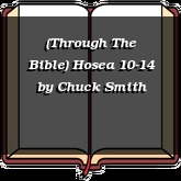 (Through The Bible) Hosea 10-14