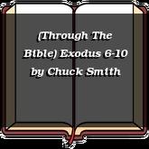 (Through The Bible) Exodus 6-10