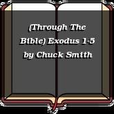 (Through The Bible) Exodus 1-5