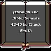 (Through The Bible) Genesis 42-45