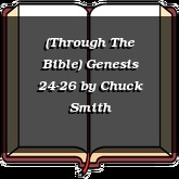 (Through The Bible) Genesis 24-26