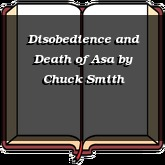 Disobedience and Death of Asa