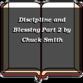 Discipline and Blessing Part 2