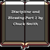 Discipline and Blessing Part 1